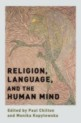 "Book announcement: ""Religion, Language and the Human mind"" Oxford University Press, New York"